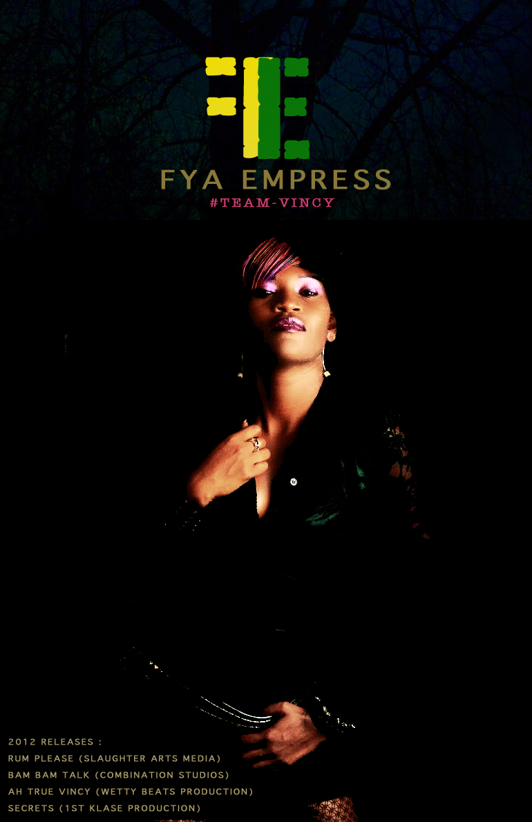 Fya Empress unleashes Rum Please – Vincy Mas 2012