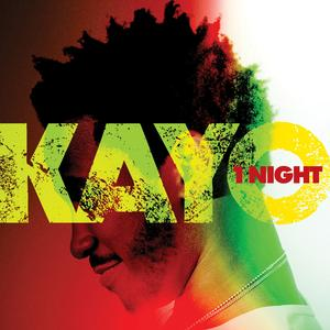 Kayo releases Music Video for 1 Night
