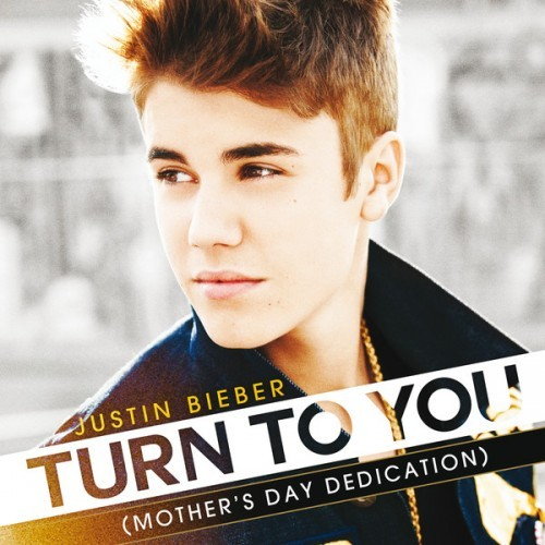 JustinBieber – Turn To You (Mother's Day Dedication)