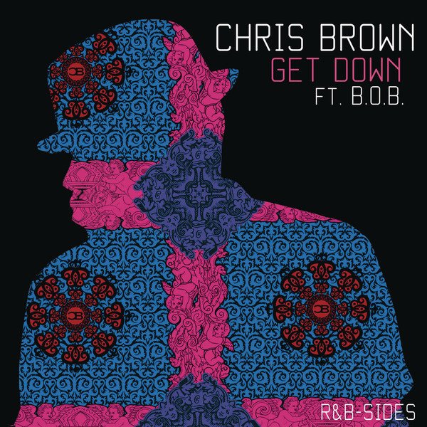 New Music: Chris Brown – 'Get Down' feat. B.o.B & T-Pain
