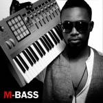 M-BASS : WHO IS THE MAN BEHIND THE MUSIC?