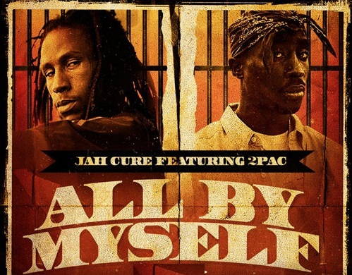Jah Cure - All By Myself ft  2Pac (DOWNLOAD) - DaMajority