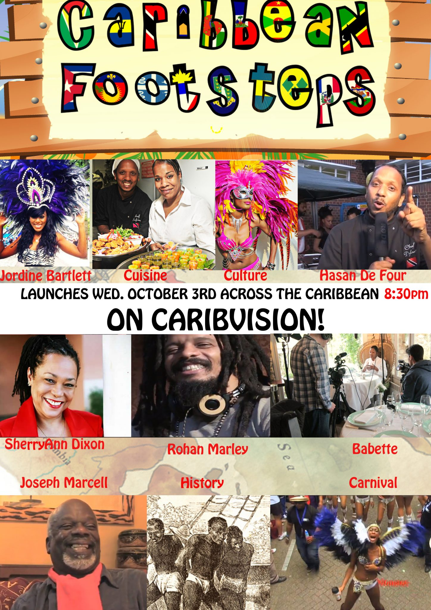 Caribbean Footsteps On Caribvision tonight – 8:30pm The Lucian Episode : Fiona Compton, Joseph Marcell and J Douglas.