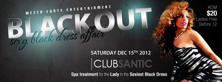 "Win 2 Tickets to this Weekends ""Black Out : Sexy Black Dress Affair"" Sat. Dec. 15th – Free Jello Shots all-night"