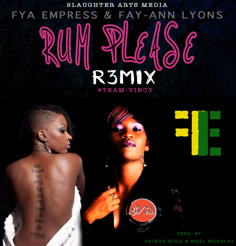 Fya Empress & Fayann Lyons Rock @FIRE FETE 2013 (RUM PLEASE) – Video