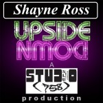 Shayne Ross releases Upside Down (New Music)