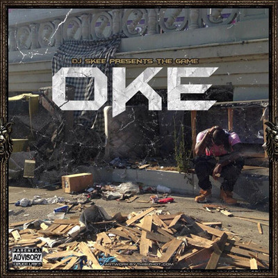The Game – OKE (Mixtape)