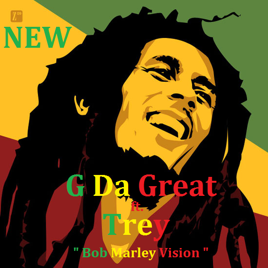 St Lucia Music : G Da Great (Hood Hero Ent.) ft. Trey (True Religion) ~ Bob Marley Vision