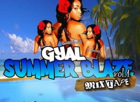 "Selector Twis presents ""Gyal Summer Blaze"" VOL. 1 